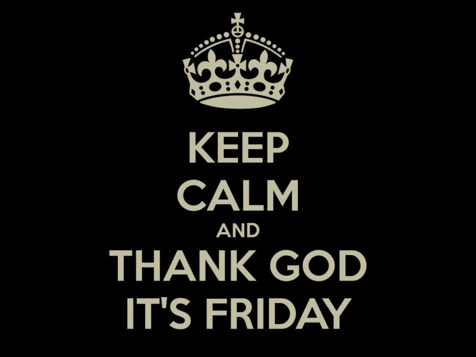 Thank God It´s Friday!